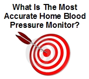 Most Accurate Blood Pressure Monitor